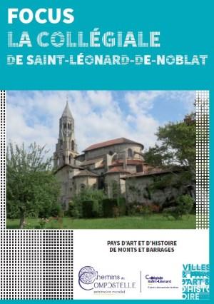 Focus sur la collégiale de Saint Léonard de Noblat réalisée par le Pays d'Art et d'Histoire de Monts et Barrages en Limousin