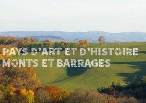 Pays d'art et d'histoire de Monts et Barrages en Limousin